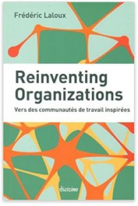 Reinventing Organizations de Frédéric Laloux