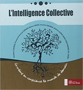 Collectif d'auteurs : L'Intelligence Collective