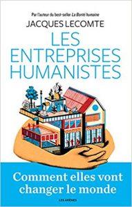 Jacques Lecomte : Les entreprises humanistes