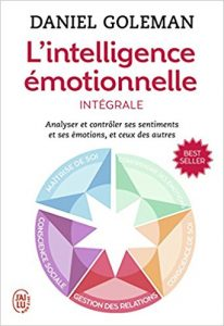 Intelligence Emotionnelle Daniel Goleman